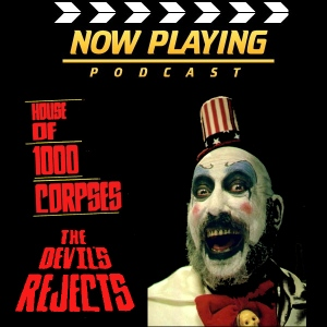 Rob Zombie's House of 1000 Corpses & The Devil's Rejects
