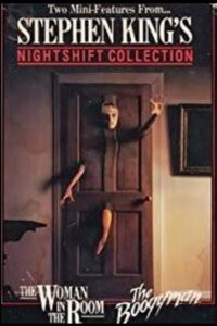 Stephen King's Night Shift Collection: The Woman in the Room, The Boogeyman, and Disciples of the Crow