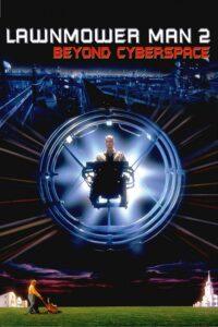 Lawnmower Man 2: Beyond Cyberspace (aka Lawnmower Man 2: Jobe's War)