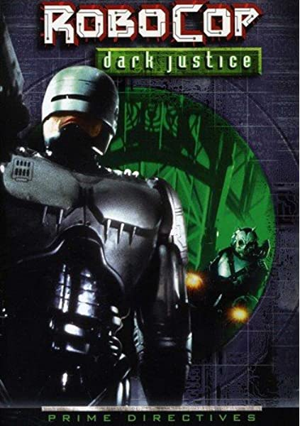 RoboCop: Prime Directives – Dark Justice