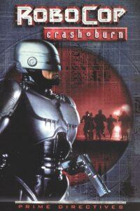 RoboCop: Prime Directives – Crash and Burn