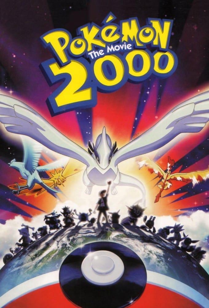 Pokémon: The Movie 2000 (The Power of One)