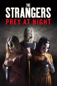 The Strangers : Prey at Night
